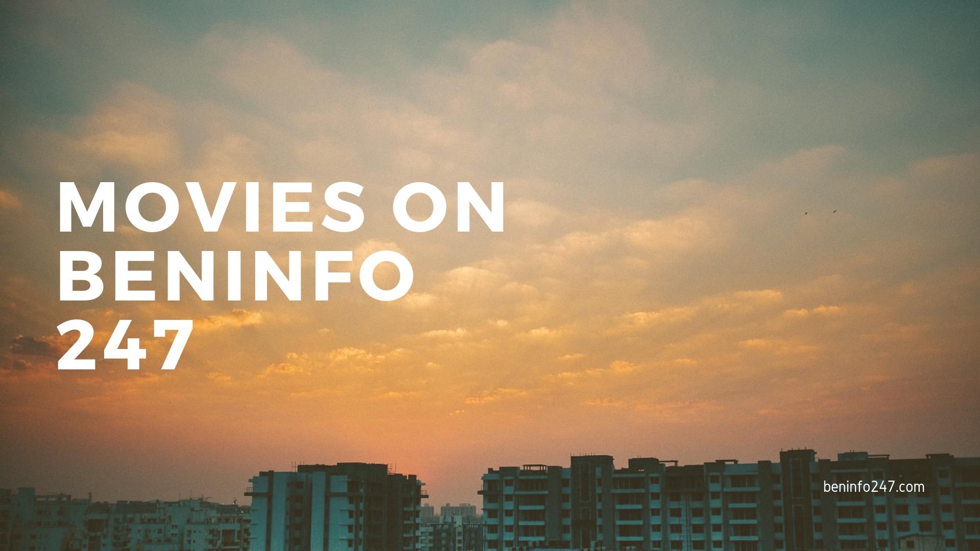 beninfo247 movies