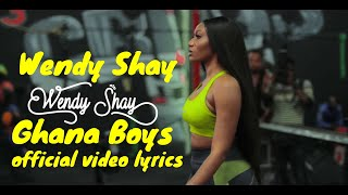 Wendy Shay   Ghana Boys  official video lyrics
