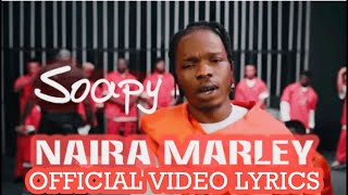 Naira Marley – Soapy Official Video (Lyrics)